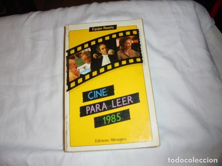 CINE PARA LEER AÑO 1985 (Cine - Revistas - Otros)