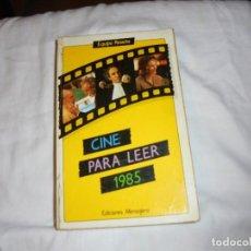 Cine: CINE PARA LEER AÑO 1985. Lote 224120808