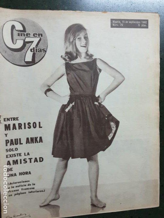 REVISTA CINE EN 7 DIAS, N⁰ 75 SEPTIEMBRE 1962, PORTADA Y REPORTAJE DE MARISOL (Cine - Revistas - Cine en 7 dias)