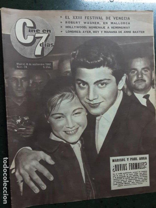 REVISTA CINE EN 7 DIAS, N⁰ 74 SEPTIEMBRE 1962, PORTADA Y NOTICIA DE MARISOL (Cine - Revistas - Cine en 7 dias)
