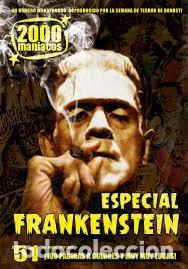 2000 MANIACOS- Nº51- ESPECIAL FRANKENSTEIN (AÑO 2019 ) (Cine - Revistas - Otros)