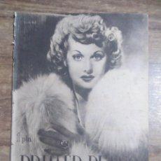 Cine: MFF.- PRIMER PLANO.- REVISTA ESPAÑOLA DE CINEMATOGRAFIA.- Nº.40- 20 JULIO 1941.- LUCILLE BALL.-. Lote 225196780