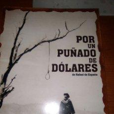 Cinema: POR UN PUÑADO DE DOLARES-LIBRITO CATALOGO-17 HOJAS DOBLES-CON MUCHAS FOTOS-. Lote 226668365