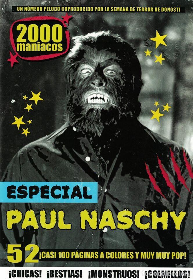 2000 MANIACOS- Nº 52- ESPECIAL PAUL NASCHY (Cine - Revistas - Otros)