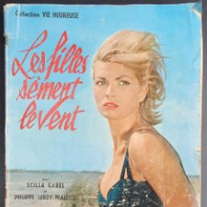 Cine: REVISTA FRANCESA FILM LES FILLES SÈMENT LE VENT SCILLA GABEL, FRANÇOISE SAINT-LAURENT, EVA DAMIEN. Lote 227476077