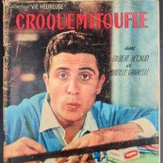 Cine: REVISTA FRANCESA FILM CROQUEMITOUFLE GILBERT BÉCAUD,MIREILLE GRANELLI,ROBERT MANUEL. Lote 227481330