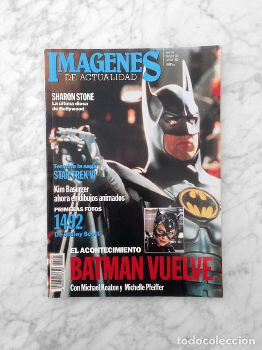 IMAGENES - Nº 105 - 1992 - BATMAN, BRAD PITT, MARLENE DIETRICH, STAR TREK, CRONENBERG, SHARON STONE (Cine - Revistas - Imágenes de la actualidad)
