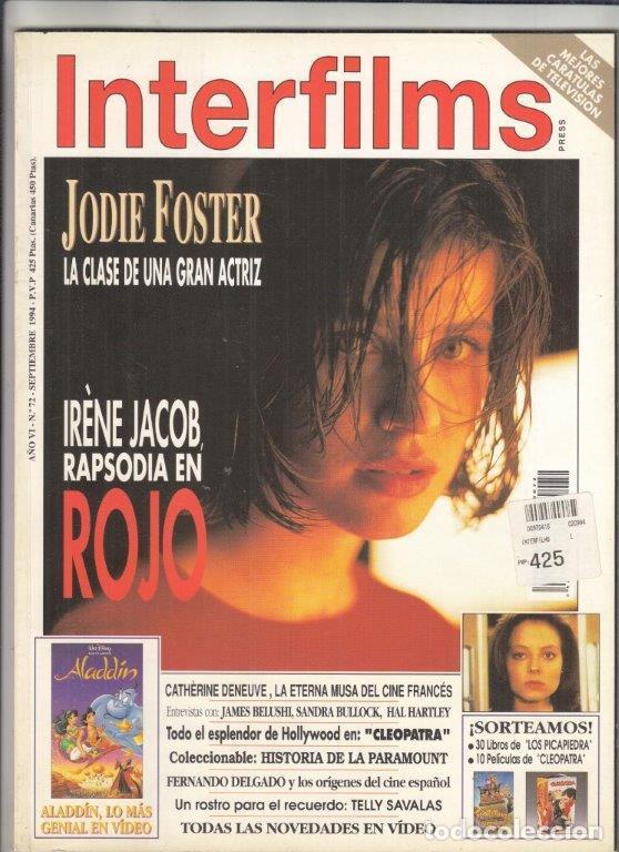 REVISTA INTERFILMS Nº 72 AÑO 1994 JODIE FOSTER. IRÉNE JACOB RAPSODIA EN ROJO. SANDRA BULLOCK. (Cine - Revistas - Interfilms)
