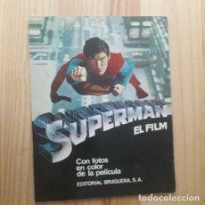 Cine: SUPERMAN EL FILM, CON FOTOS EN COLOR DE LA PELICULA (BRUGUERA, 1979). Lote 231380815