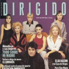 Cine: REVISTA DIRIGIDO POR Nº 278 AÑO 1999. ALMODÓVAR Y SUS MUJERES. TOSO SOBRE MI MADRES.. Lote 231861820