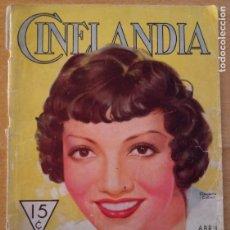Cine: T - REVISTA CINELANDIA - ABRIL 1933 - TOMO VII - Nº 4 - CLAUDETTE COLBERT. Lote 232098005