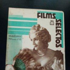 Cinema: REVISTA FILMS SELECTOS, OLIVER HARDY, CLEOPATRA, BARBARA STANWICK, ROSITA MORENO, CLAUDETTE COLBERT. Lote 232418265