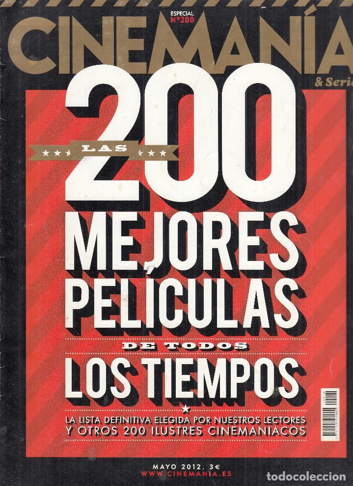 REVISTA CINEMANIA Nº 200 AÑO 2012. LAS 200 MEJORES PELÍCULAS DE TODOS LOS TIEMPOS. (Cine - Revistas - Cinerama)
