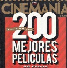 Cine: REVISTA CINEMANIA Nº 200 AÑO 2012. LAS 200 MEJORES PELÍCULAS DE TODOS LOS TIEMPOS.. Lote 232837825