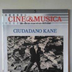 Cine: CINE & MÚSICA. FASCÍCULO 5 CIUDADANO KANE. Lote 233386430