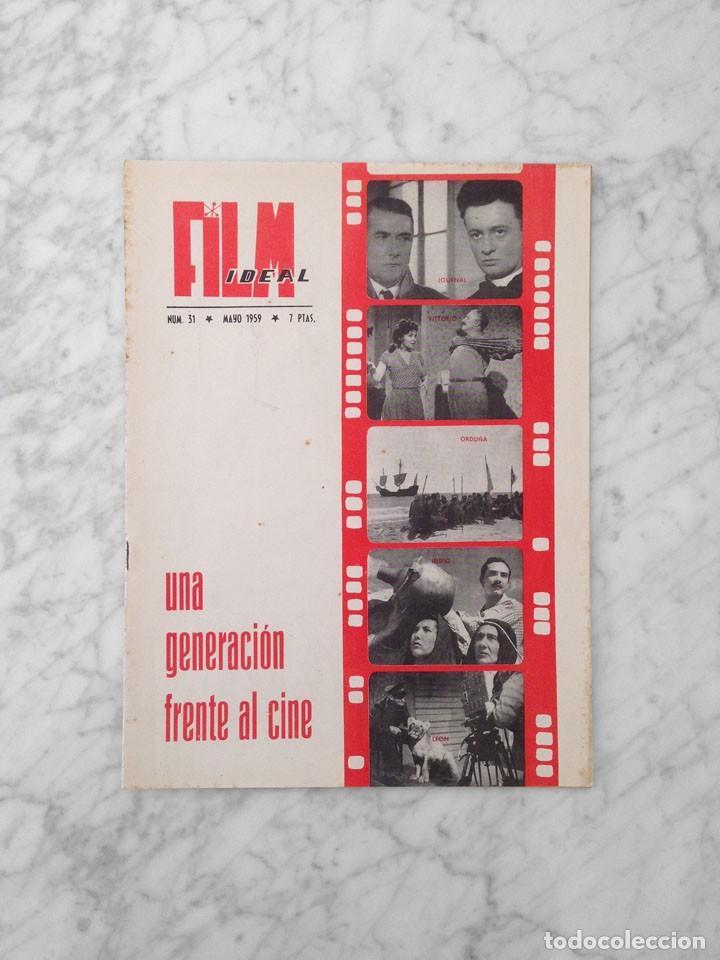FILM IDEAL - Nº 31 - 1959 - UNA GENERACION FRENTE AL CINE, OSCARS 1958, SISSI, CINE RELIGIOSO (Cine - Revistas - Film Ideal)
