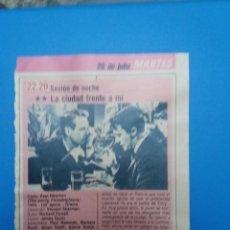 Cine: RECORTE FICHA TECNICA LA CIUDAD FRENTE A MI. Lote 236025735