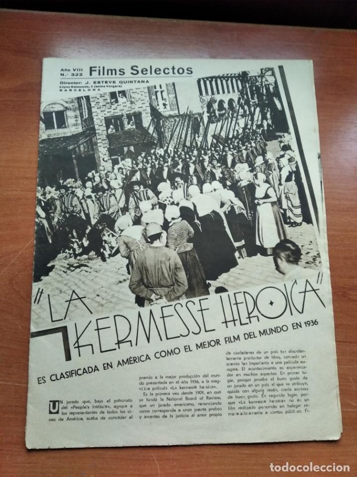 FILMS SELECTOS - Nº322 -AÑO VII-EDITADA EN LOS AÑOS 30-TALLERES GRAFICOS S.G.(EMPRESA COLECTIVIZADA) (Cine - Revistas - Films selectos)