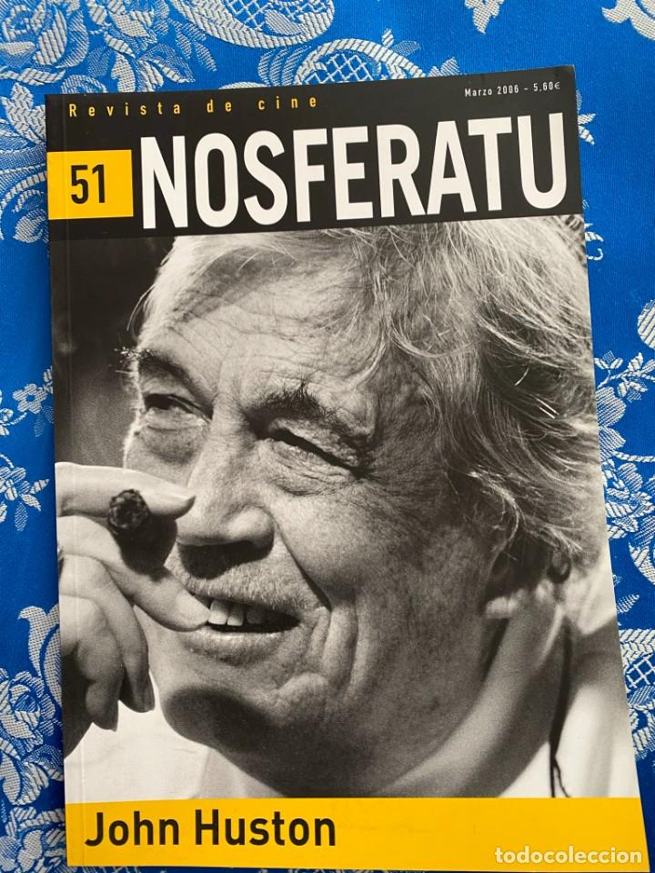 NOSFERATU REVISTA DE CINE Nº 51 JHON HUSTON (Cine - Revistas - Otros)