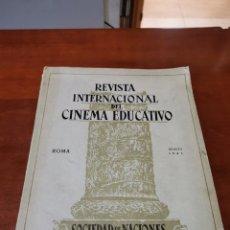 Cine: REVISTA INTERNACIONAL DEL CINEMA EDUCATIVO, ROMA AGOSTO 1931,SOCIEDAD DE LAS NACIONES. Lote 240277080