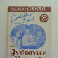 Cine: JUVENTUDES RIVALES. CHARLES FARRELL Y JUNE MARTEL. PUBLICACIONES CINEMA Nº 11. Lote 240343945