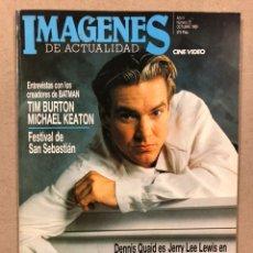 Cine: IMÁGENES DE ACTUALIDAD N° 75 (1989). BATMAN (TIM BURTON Y MICHAEL KEATON), FESTIVAL DE SAN SEBASTIÁN. Lote 240491195