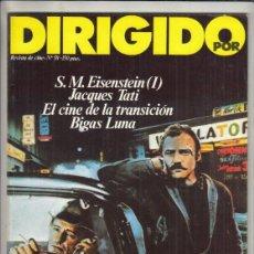 Cinema: REVISTA DIRIGIDO POR Nº 58 AÑO 1978. S.M. EISENSTEIN 1ª. JACQUES TATI . BIGAS LUNA.. Lote 241272780