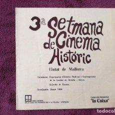 Cine: PROGRAMA 3ª SETMANA DE CINEMA HISTORIC - CIUTAT DE MALLORCA - JAUME VIDAL -FACULTAT FILOSOFIA I LLET. Lote 241720060