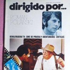Cine: REVISTA CINE DIRIGIDO POR Nº 19 - ROMAN POLANSKI - CINE DE PIRATAS Y AVENTUREROS. Lote 242145790