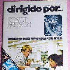 Cine: REVISTA CINE DIRIGIDO POR Nº 37 ROBERT BRESSON - RICARDO FRANCO - FORMAN -PESARO. Lote 242148490