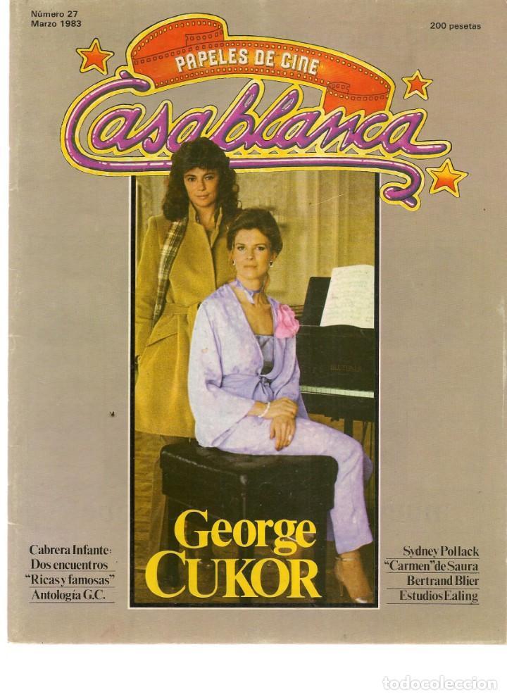 PAPELES DE CINE. CASABLANCA. FASCÍCULO Nº 27. GEORGE CUKOR. MARZO 1983 (ST/MG/B) (Cine - Revistas - Papeles de cine)