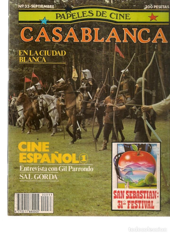 PAPELES DE CINE. CASABLANCA. FASCÍCULO Nº 33. CINE ESPAÑOL 1. SEPTIEMBRE 1983 (ST/MG/B) (Cine - Revistas - Papeles de cine)