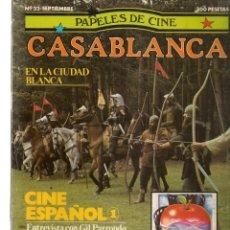 Cine: PAPELES DE CINE. CASABLANCA. FASCÍCULO Nº 33. CINE ESPAÑOL 1. SEPTIEMBRE 1983 (ST/MG/B). Lote 243014915