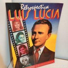 Cine: LUIS LUCIA, RETROSPECTIVA, CINE / CINEMA, FILMOTECA VALENCIANA, 1986. Lote 243405990