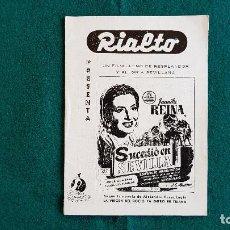 Cine: REVISTA RIALTO CARTELERA DE LA SEMANA - VALENCIA (1955) SUCEDIO EN SEVILLA CON JUANITA REINA. Lote 243479565