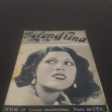 Cine: OLIVE BORDEN. LA GOLONDRINA. N° 17. 17/03/1936.. Lote 243606800