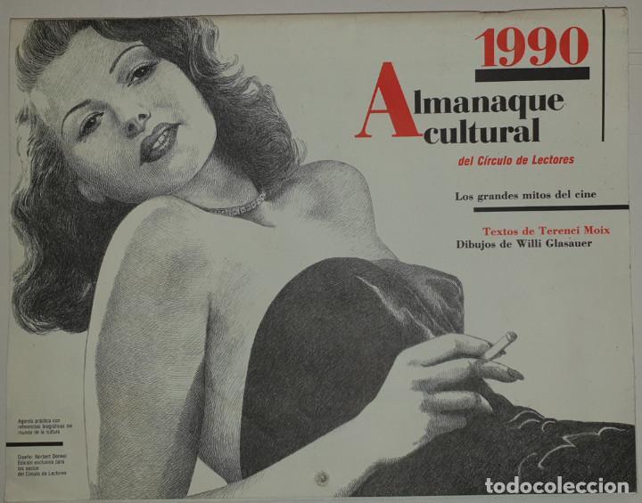 ALMANAQUE CULTURAL 1990 CIRCULO LECTORES - TEXTOS TERENCI MOIX - LOS GRANDES MITOS DEL CINE (Cine - Revistas - La Gran Historia del cine)