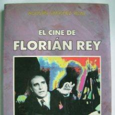 Cine: EL CINE DE FLORIÁN REY, DE AGUSTÍN SÁNCHEZ VIDAL, LIBRO 21 X 30 CMS.383 PÁGINAS.. Lote 244472135