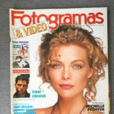 Cine: REVISTA FOTOGRAMAS N.º 1752 1989 MICHELLE PFEIFFER, TOM CRUISE, PACO RABAL, NASTASSJA KINSKI. Lote 244839010