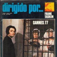 Cine: REVISTA SIRIGIDO POR Nº 45 AÑO 1977. LO ÚLTIMO DE SAURA DOSSIER FILMOTECA. FRANK TASHLIN CANNES.. Lote 245076465