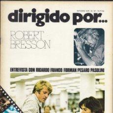 Cine: REVISTA DIRIGIDO POR Nº 37 AÑO 1976. ROBERT BRESSON. RICHARDO FRANCO. FORMAN. PESARO. PASOLINI.. Lote 245077310