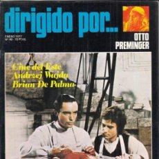 Cine: REVISTA DIRIGIDO POR Nº 40 AÑO 1977. OTTO PREWINGER. ANDRXEI WAIDA. BRIAM DE PALMA.. Lote 245078530