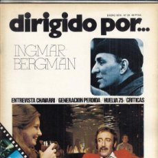 Cine: REVISTA DIRIGIDO POR Nº 29 AÑO 1976. INGMAR BERGMAN. CHAVERRI. GENERACION PERDIDA. HUELVA.. Lote 245080435