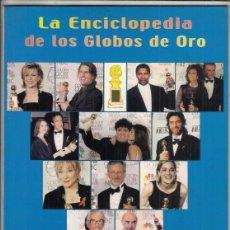 Cine: LA ENCICLOPEDIA DE LOS GLOBOS DE ORO TOMO I (1943-1999) CACITEL SL.. Lote 245083750