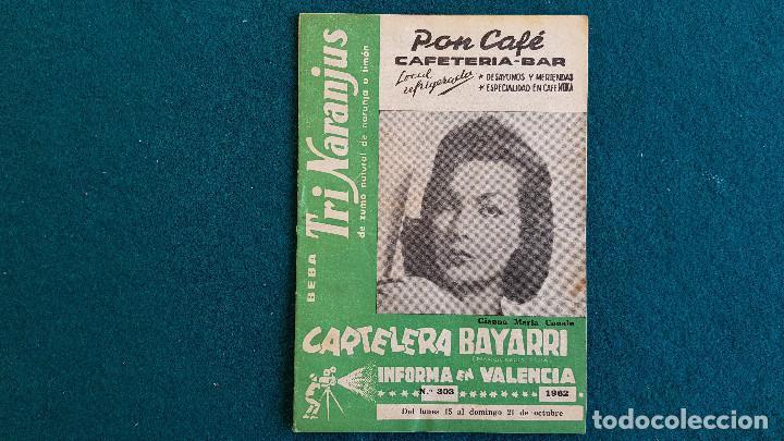 CARTELERA DEL ESPECTACULO BAYARRI Nº 303 (1962) VALENCIA - RW (Cine - Revistas - Otros)