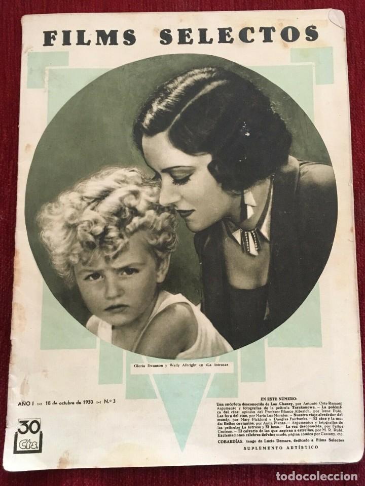 REVISTA FILM SELECTOS 1930 JOAN CRAWFORD GLORIA SWANSON WALLY ALBRIGHT ANTONIO MORENO (Cine - Revistas - Films selectos)