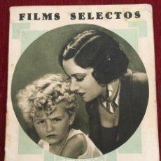 Cine: REVISTA FILM SELECTOS 1930 JOAN CRAWFORD GLORIA SWANSON WALLY ALBRIGHT ANTONIO MORENO. Lote 245608450