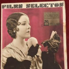 Cine: REVISTA FILM SELECTOS 1931 JOAN CRAWFORD JEANETTE MACDONALD JOYCE COMPTON RAMON PEREDA. Lote 245608805