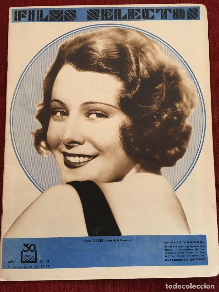REVISTA FILM SELECTOS 1931 JOAN CRAWFORD MONTANA MOON FRANCES DEE JOSE MOJICA IMPERIO ARGENTINA (Cine - Revistas - Films selectos)
