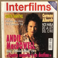 Cine: INTERFILMS N° 69 (1994). ANDIE MACDOWELL, QUENTIN TARANTINO, ANTHONY HOPKINS, WIM WENDERS,... Lote 245611850